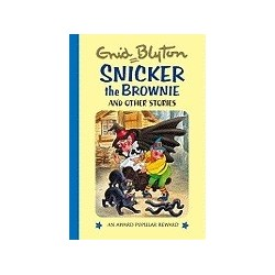 Enid Blyton - Snicker the Brownie and Other Stories (Hardback)