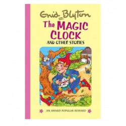Enid Blyton - The Magic Clock and Other Stories (Hardback)