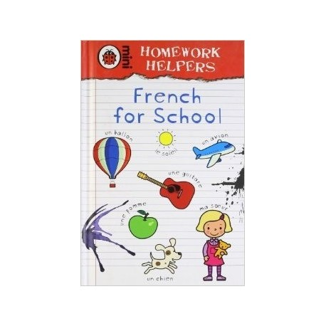 Homework Helpers : French for School