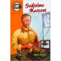 Great Scientists: Guglielmo Marconj, A Life Story
