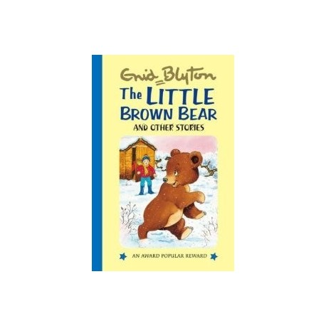 Enid Blyton - The Little Brown Bear and Other Stories (Hardback)