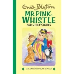 Enid Blyton - Mr Pink- Whistle Stories (Hardback)