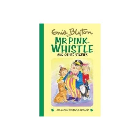 Enid Blyton - Mr Pink- Whistle Stories (Hardback)