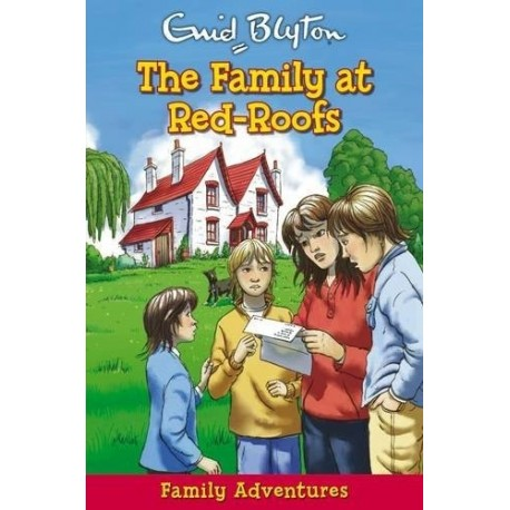The Family at Red Roofs by Enid Blyton