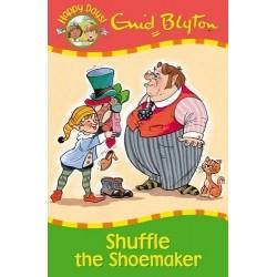 Enid Blyton - Shuffle the Shoemaker