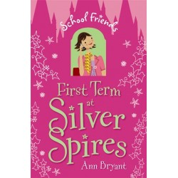 School Friends: First Term at Silver Sphires