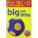 First Skills - Big and Little
