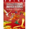 Knowledge Masters - Wild Animals