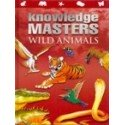 Knowledge Masters - Wild Animals