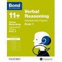Bond 11+: Verbal Reasoning: Assessment Papers: 10-11+ Years Book 2
