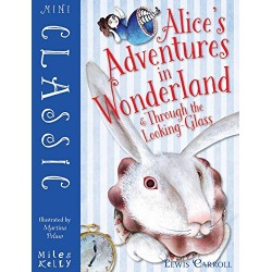 Mini Classic: Alice's Adventures in Wonderland & Through the Looking Glass